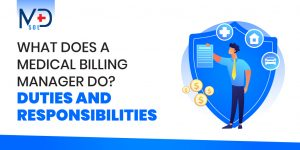 What-does-a-medical-billing-manager-do-Duties-and-Responsibilities