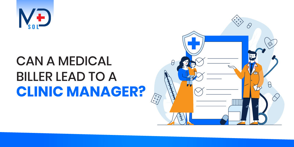can-a-medical-biller-lead-to-a-clinic-manager